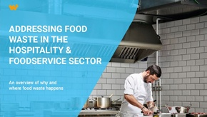 Insight Report food waste hospitality and foodservice sector