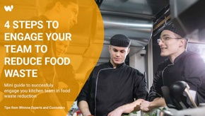 4 steps to engage your team to reduce food waste